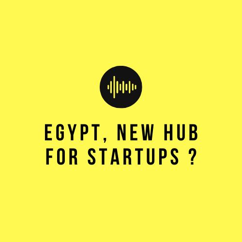 Egypt New hub for startups