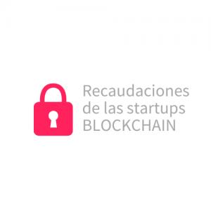 Recaudaciones startups blockchain