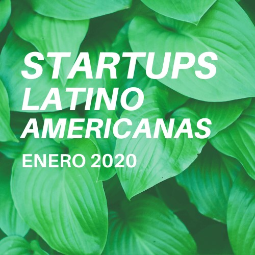 Startups Latinoamericanas: Noticias Enero 2020
