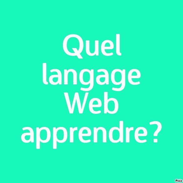 Quels langages web apprendre pour créer un site internet ?