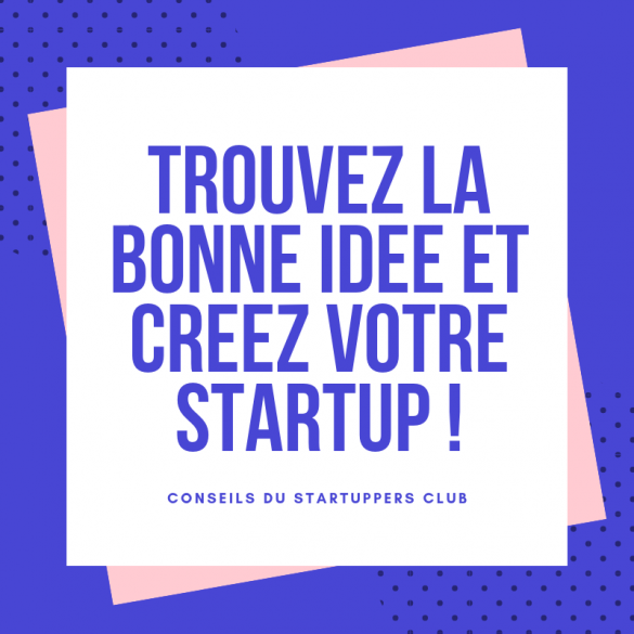 Startuppers Club - Idées Startup Entreprise