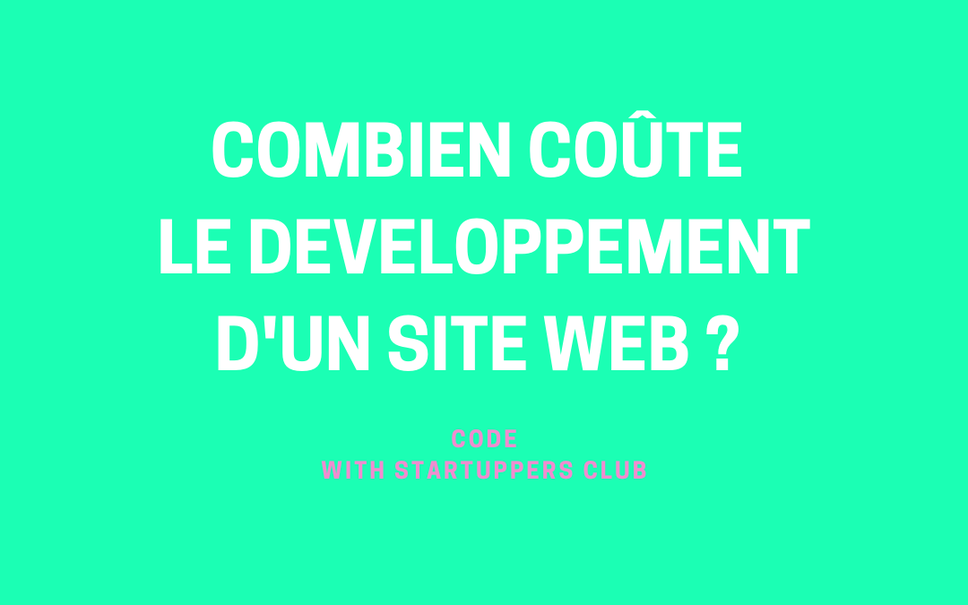 Combien coûte le développement d'un site ?