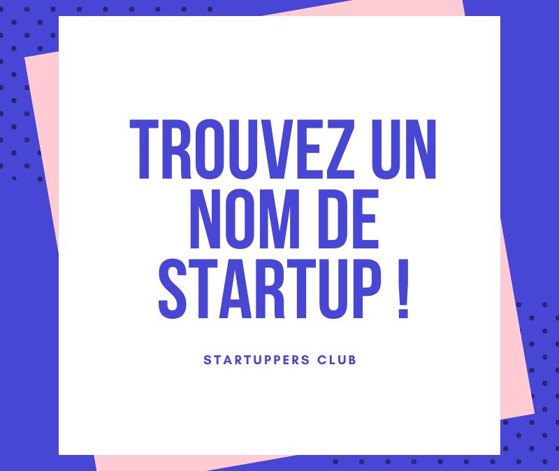 Comment trouver un nom de startup disponible pour un site?