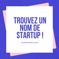 Trouver un nom de startup disponible et évocateur