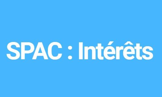 Intérêts des SPAC - Avantages de la Special Purpose Acquisition Company
